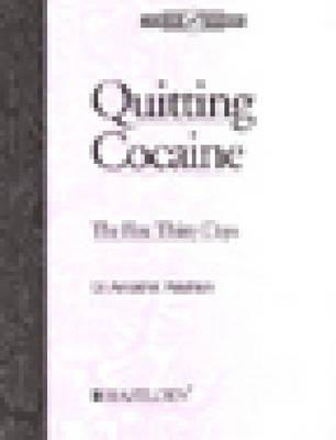 Quitting Cocaine by A. Washton