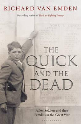 The Quick and the Dead by Richard Van Emden