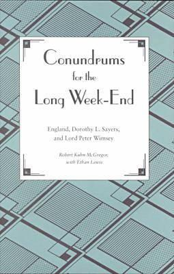 Conundrums for the Long Week-End by Robert Kuhn McGregor