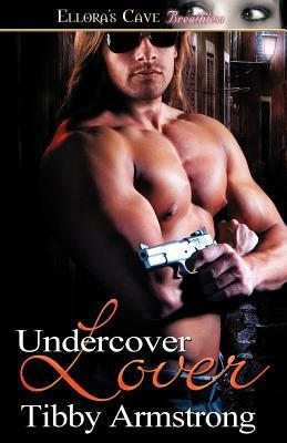 Download free Undercover Lover (Covert Attractions #2) PDF