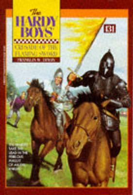 Crusade of the Flaming Sword by Franklin W. Dixon