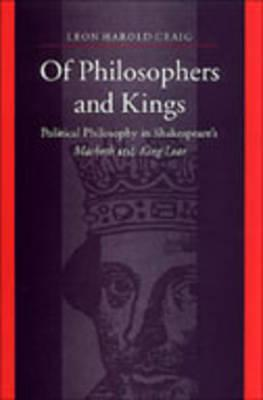 Of Philosophers and Kings: Political Philosophy in Shakespeare