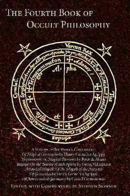 Fourth Book of Occult Philosophy by Cornelius Agrippa