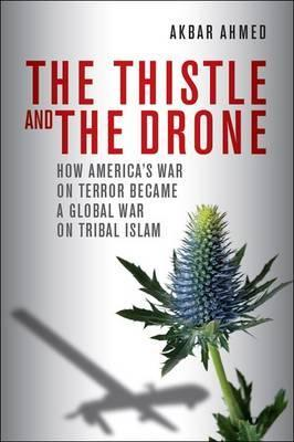 The Thistle and the Drone: How America