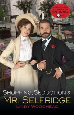 Shopping, Seduction &amp; Mr. Selfridge
