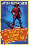 The Man in the Yellow Doublet (Adventures of Captain Alatriste, #5)