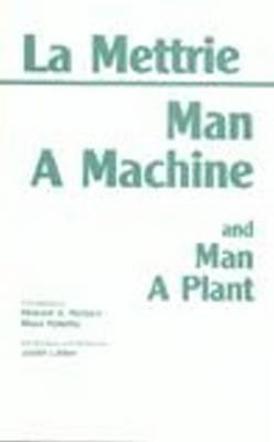 Man a Machine and Man a Plant by Julien Offray de La Mettrie