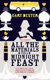 All the Materials for a Midnight Feast, Or, Zagira