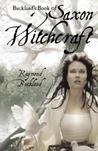 Buckland's Book of Saxon Witchcraft