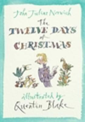 The Twelve Days of Christmas by John Julius Norwich