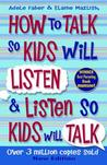 How to Talk to Kids So Kids Liste