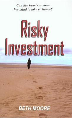 Risky Investment by Beth  Moore