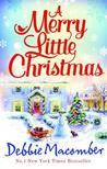 A Merry Little Christmas. Debbie Macomber