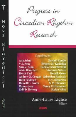 Progress in Circadian Rhythm Research