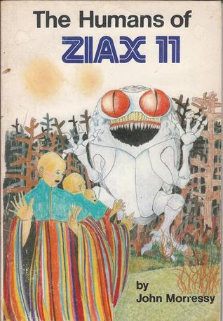 The Humans Of Ziax Ii/The Drought Of Ziax Ii by John Morressy