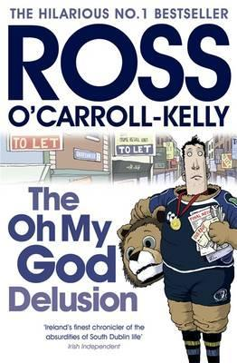 The Oh My God Delusion (Ross O
