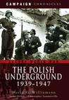The Polish Underground 1939-1947