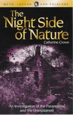 Free Download The Night Side of Nature PDF