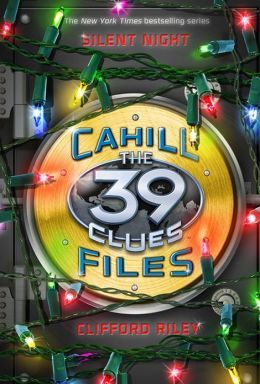 Silent Night (The 39 Clues: The Cahill Files, #5)