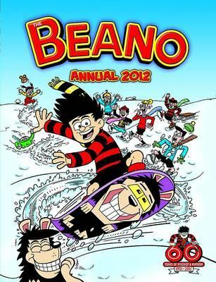 Beano Annual 2012 by D.C. Thomson & Company Limited