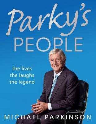 Parky's People by Michael Parkinson