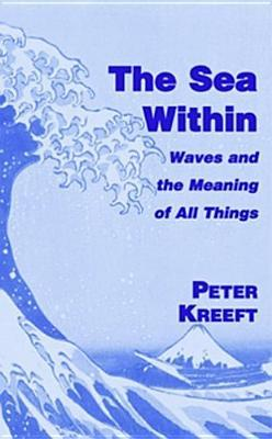 The Sea Within by Peter Kreeft