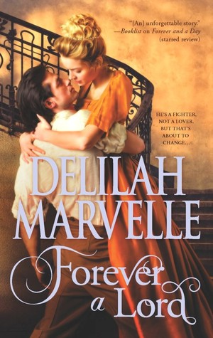 Forever a Lord by Delilah Marvelle
