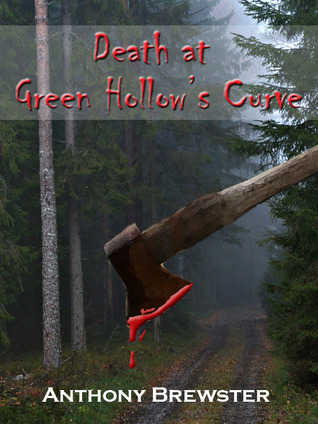 Death at Green Hollow's Curve