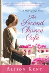 The Second Chance Cafe (Hope Springs, #1)