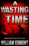 A Wasting Time