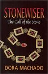 The Call of the Stone (Stonewiser, #2)