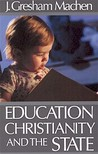 Education, Christianity, and the State (Trinity Paper, #19)