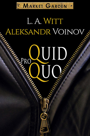 Post Thumbnail of Review: Quid Pro Quo by Aleksandr Voinov & L.A. Witt