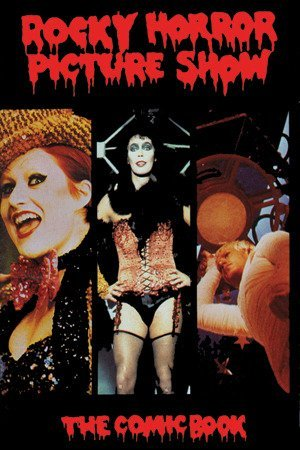 The Rocky Horror Picture Show : The Comic Book  by  Kevin VanHook