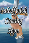 Caledfwlch (A Crisis of Two Worlds, #3)