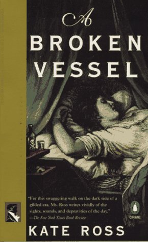 A Broken Vessel by Kate Ross
