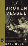A Broken Vessel (Julian Kestrel Mysteries, #2)