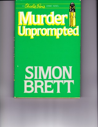 Murder Unprompted by Simon Brett