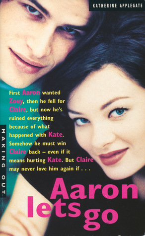Aaron Lets Go by Katherine Applegate
