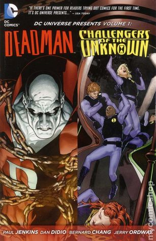 DC Universe Presents, Vol. 1: Deadman and the Challengers of the Unknown
