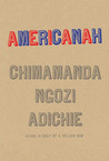 Americanah by Chimamanda Ngozi Adichie