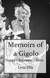 Memoirs of a Gigolo Happy Christmas Oliver