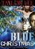 Blue Christmas by Taylor Lee