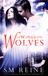 Of Wings and Wolves (Seasons of the Moon: Cain Chronicles, #6)