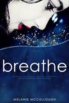 Breathe by Melanie McCullough