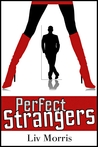 PERFECT STRANGERS - (A Love in the City Short)