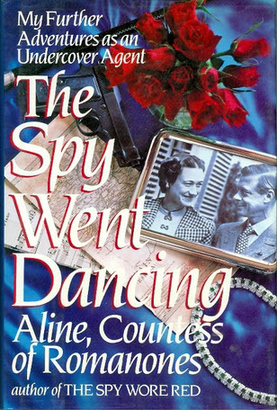 The Spy Went Dancing by Aline Countess of Romanones