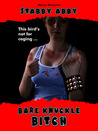 Bare Knuckle Bitch by Marcus Blakeston
