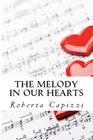 The Melody in our Hearts