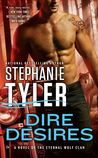Dire Desires (Eternal Wolf Clan, #3)